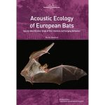 Acoustic Ecology of European Bats